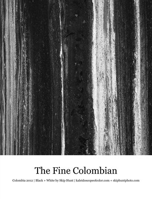 The Fine Colombian