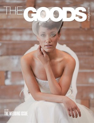 The GOODs Magazine | July 2013