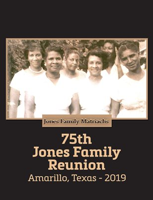 75th Jones Family Reunion