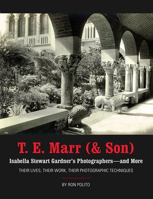 T. E. Marr (& Son)  Isabella Stewart Gardner's Photographers - and More