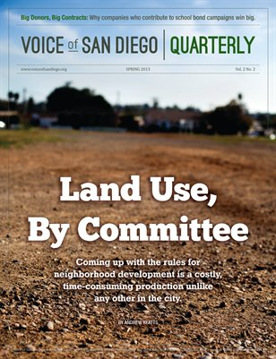 Voice of San Diego Quarterly | Spring 2013