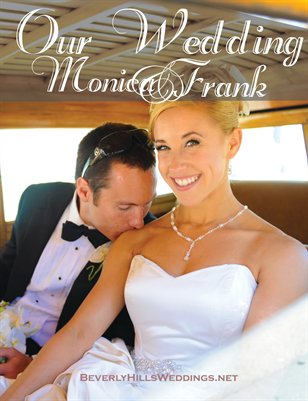 Monica and Frank Custom Wedding Magazine