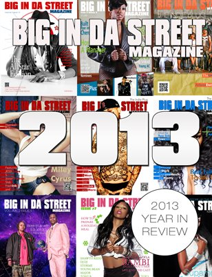 Big In Da Street Magazine Vol 2 Issue 7