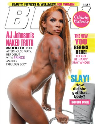 BFW Magazine Issue 7: Beauty, Fitness & Wellness for Women featuring AJ Johnson