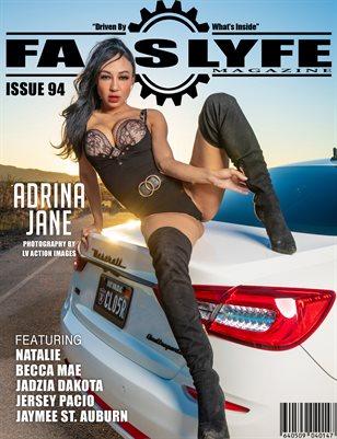 FASS LYFE ISSUE 94 FT. ADRINA JANE