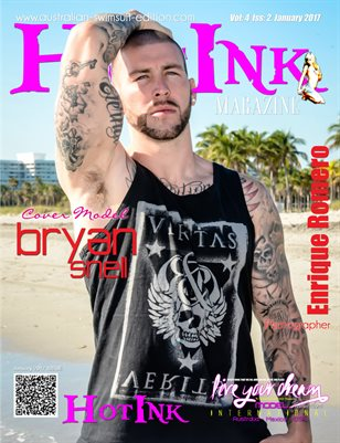 HOT INK MAGAZINE - Cover Model Bryan Snell - January 2017