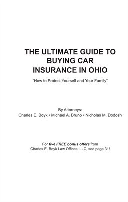 The Ultimate Guide to Buying Auto Insurance In Ohio