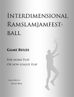 Interdimensional Ramslamjamfestball Rules, 2nd edition