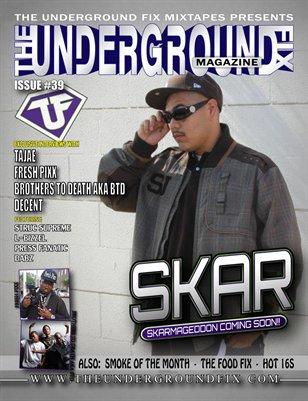 The Underground Fix Magazine Issue #39