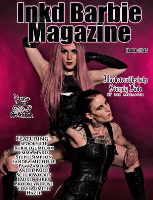 Inkd Barbie Magazine Issue #135 - Simply Fade & Machetemilkshake