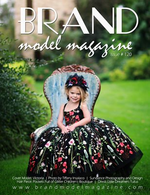 Brand Model Magazine  Issue # 120