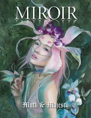 MIROIR MAGAZINE • Myth & Majesty • Redd Walitzki
