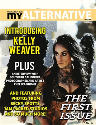 MyAlternative Magazine Issue 1 December 2016