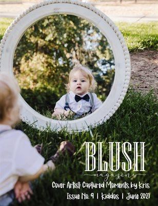 BLUSH Magazine | Issue 9 | Kiddos