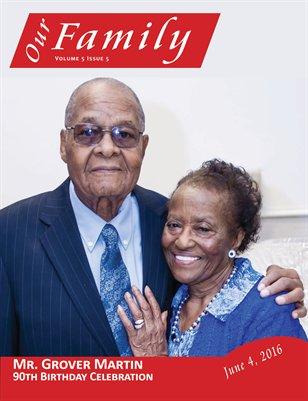 Volume 5 Issue 5 - Mr. Grover Martin 90th Birthday Celebration