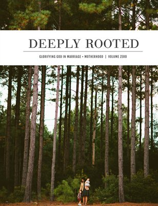 Deeply Rooted Magazine - SAMPLE ISSUE ZERO