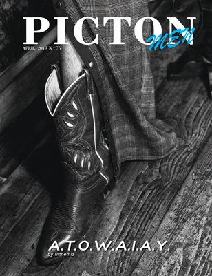 Picton Magazine APRIL 2019 MEN N75