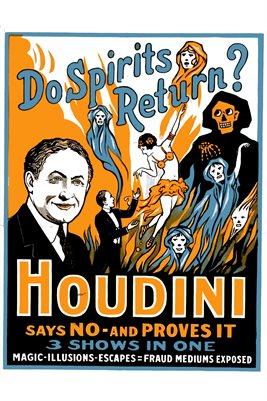 Houdini - Do Spirits Return