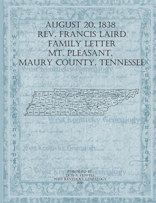 1838 Rev. Francis Laird Family Letter, Mt. Pleasant, Maury County, Tennessee