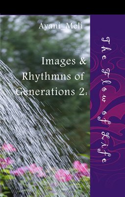 Images and Rhythms of Generations:  The Flow of Life