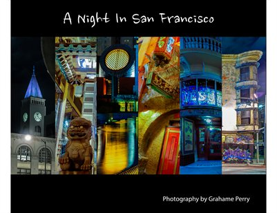 A Night in San Francisco, a Gallery Exhibit - Grahame Perry Photography