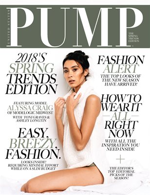 PUMP Magazine - The Spring Trend Edition