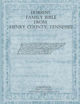 Dobbins Family Bible, Henry County, Tennessee