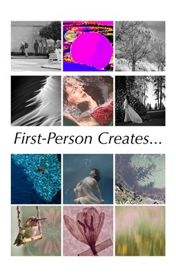 First-Person Creates...