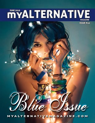 MyAlternative Magazine Issue 41 June 2019
