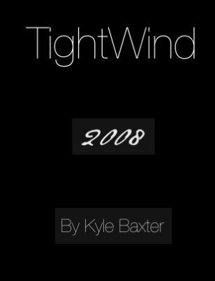 TightWind in Print 2008