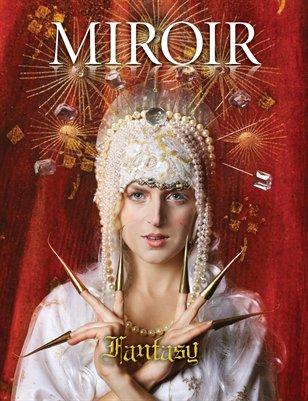 MIROIR MAGAZINE • Fantasy • Nina Pak