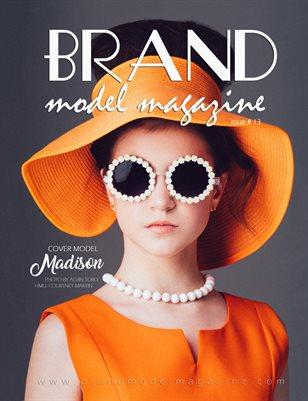 Brand Model Magazine - Issue # 13