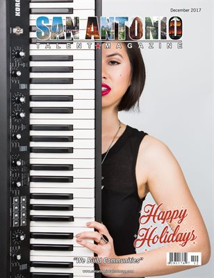 San Antonio Talent Magazine December 2017 Edition