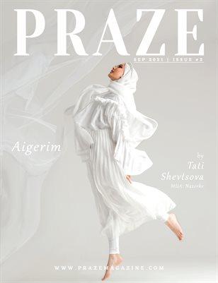 PRAZE Magazine | Sep 2021 - Issue #2