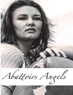 Abattoir's Angels Black and White Issue