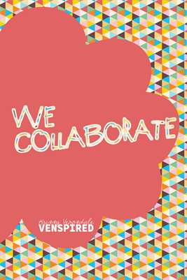 Makers: We Collaborate