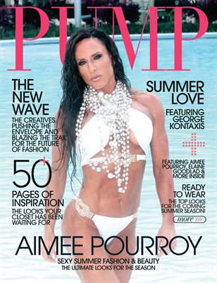 PUMP Magazine | The Editor's Choice Ultimate Fashion & Beauty Issue | Vol.4