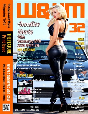 Wheels and Heels Magazine Issue 32 Annelise Marie