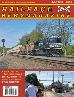 2019 07 JULY 2019 Railpace Newsmagazine