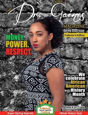 The Dr. Keshia Gaines Magazine- Spring 2020