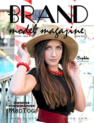 Brand Model Magazine - June - Issue 3
