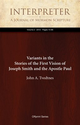 Variants in the Stories of the First Vision of Joseph Smith and the Apostle Paul