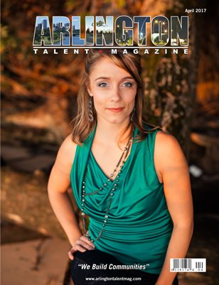 Arlington Talent Magazine April 2017 Edition