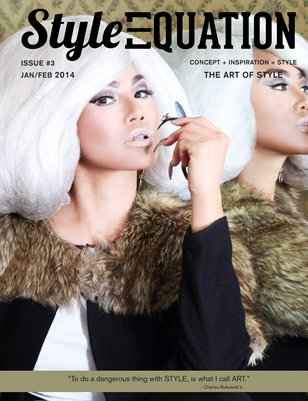 STYLE EQUATION MAGAZINE - THE ART OF STYLE - ISSUE #3 - JAN/FEB 2014