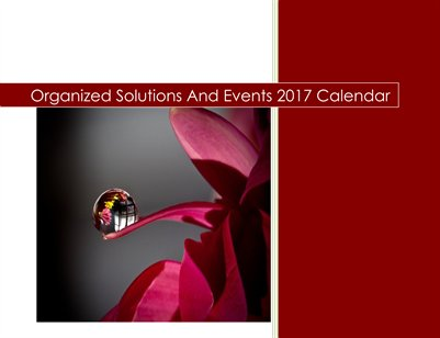 Organized Solutions And Events 2017 Calendar