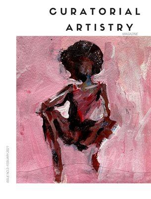 Curatorial Artistry Magazine February 2021- Black Artist Edition
