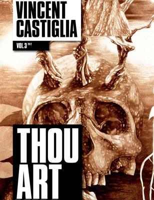 THOU ART Vol. 3 - Vincent Castiglia