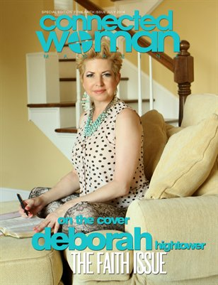 CONNECTED WOMAN MAGAZINE FAITH ISSUE  WITH DEBORAH HIGHTOWER