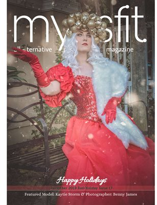 MYSSFIT ALL-TERNATIVE MAGAZINE | HOLIDAY | ISSUE #17