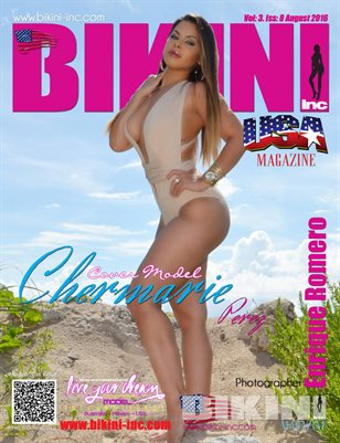 BIKINI INC USA MAGAZINE - Cover Model Chermarie Perez - August 2016